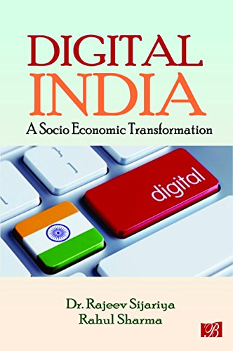 Digital India: A Socio Economic Transformation: edited by Rajeev