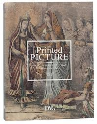 The Printed Picture Four Centuries of Indian: Kishore Singh (Editor)