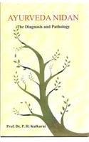 Ayurveda Indian: The Diagnosis and Pathology: P. H. Kulkarni