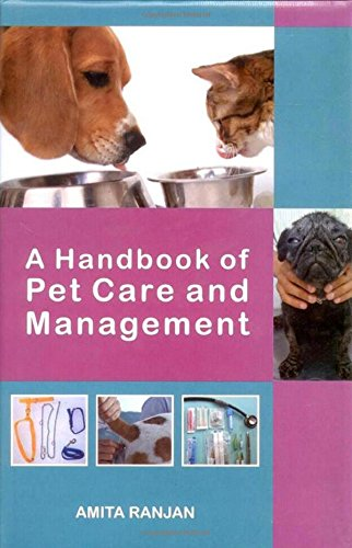 A Handbook of Pet Care and Management: Amita Ranjan