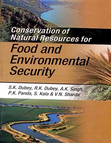 Conservation of Natural Resources for Food and Environmental Security
