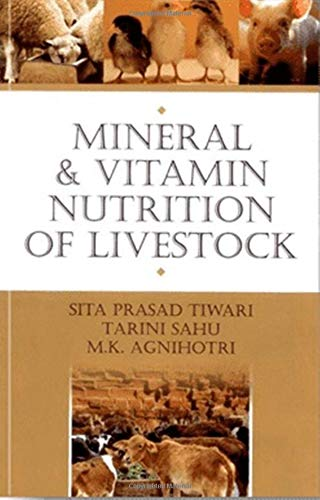 9789381226636: Mineral & Vitamin Nutrition of Livestock