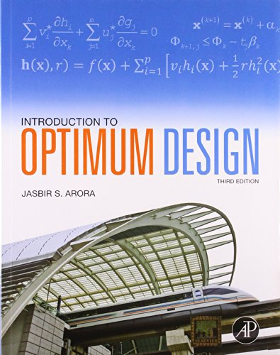9789381269190: INTRODUCTION TO OPTIMUM DESIGN, 3RD EDITION
