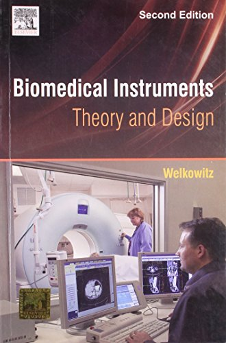 9789381269206: Biomedical Instruments: Theory and Design