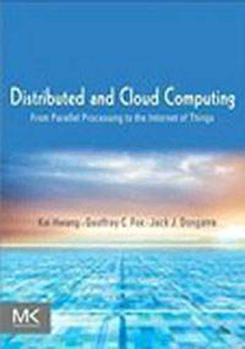9789381269237: DISTRIBUTED AND CLOUD COMPUTING: FROM PARALLEL PROCESSING TO THE INTERNET