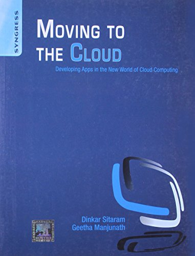 Moving To The Cloud: Developing Apps In: Sitaram Dinkar. Et.Al