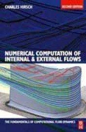 9789381269428: Numerical Computation of Internal And External Flows: The Fundamentals of Computational Fluid Dynamics 2nd ed.