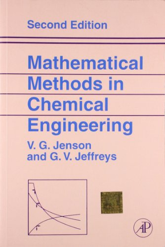 Mathematical Methods In Chemical Engineering, 2Nd Edition: Jenson Behrman Kliegman