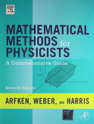 9789381269558: MATHEMATICAL METHODS FOR PHYSICISTS: A COMPREHENSIVE GUIDE, 7TH EDITION