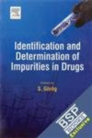 9789381269626: Identification and Determination of Impurities in Drugs ,, 1 Editon