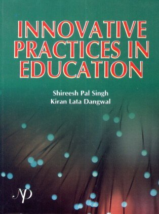 Innovative Practices in Education: Shireesh Pal Singh