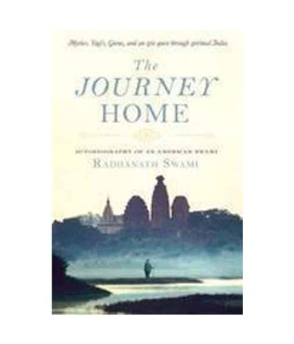 9789381283004: The Journey Home: Autobiography of an American Swami