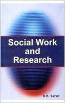 Social Work and Research: K.K. Saran