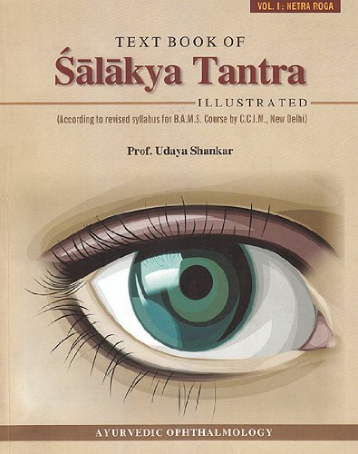 9789381301043: Text Book of Salakya Tantra: Illustrated According to Revised Syllabus for B.A.M.S Course by C.C.I.M