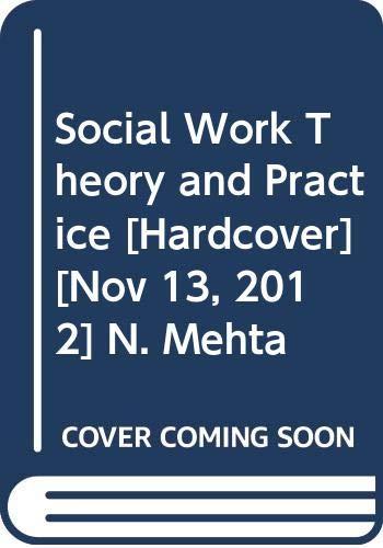 Social Work : Theory and Practice: Neeta Mehta, Manish