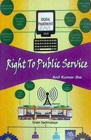 Right to Public Service: Prof. Anil Kumar