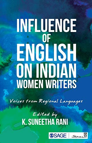 Influence of English on Indian Women Writers: edited by K.