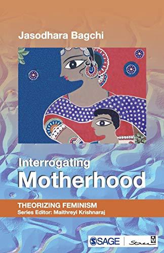Interrogating Motherhood: Jasodhara Bagchi