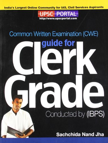 Ibps: Common Written Examination (Cwe) Guide For: Jha S N