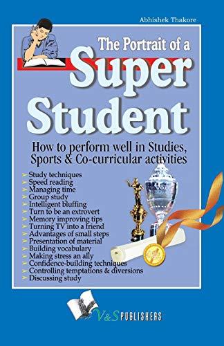 9789381384183: The Portrait of a Super Student