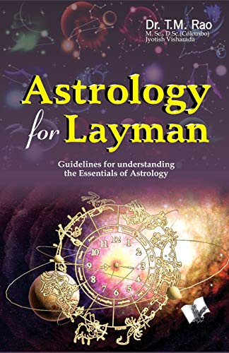 Astrology for Layman: Dr T.M. Rao
