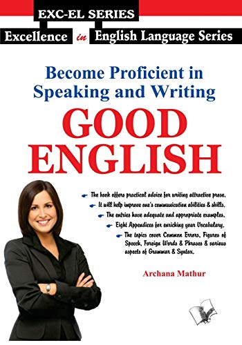 9789381384381: Become Proficient In Speaking and Writing - Good English
