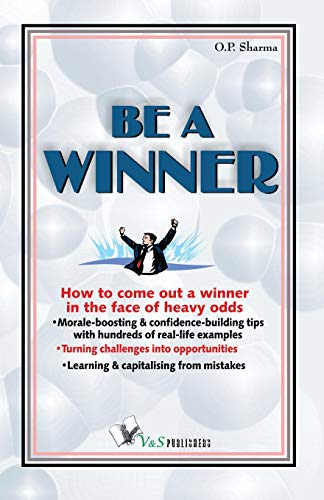 Be A Winner: O.P. Sharma