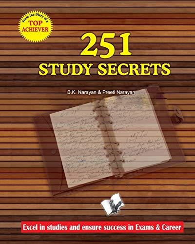 251 Study Secrets Top Achiever: B.K. Narayan Preeti