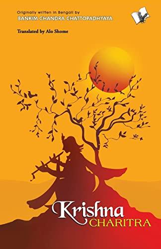 Krishna Charitra: The story of Krishna as: ALO SHOME