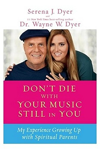 9789381398821: Don?T Die With Your Music Still In You: My Experience Growing Up With Spiritual Parents