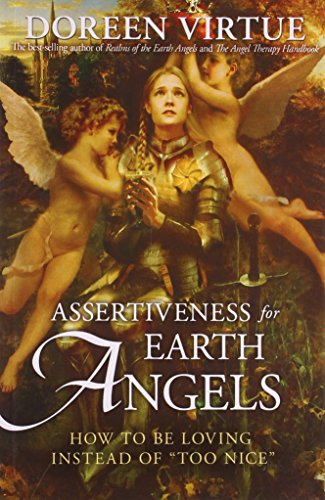 9789381398838: Assertiveness for Earth Angels( How to Be Loving Instead of