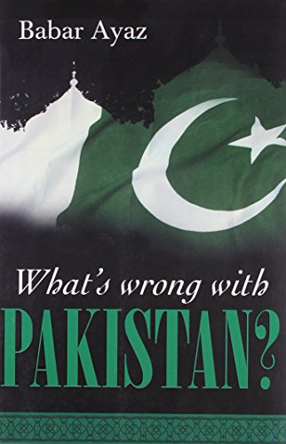 9789381398852: What's Wrong With Pakistan?
