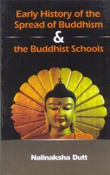 9789381406090: Early History of the Spread of Buddhism & the Buddhist Schools