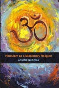 9789381406120: Hinduism as a Missionary Religion