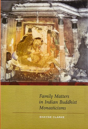 9789381406359: Family Matters in Indian Buddhist Monasticisms