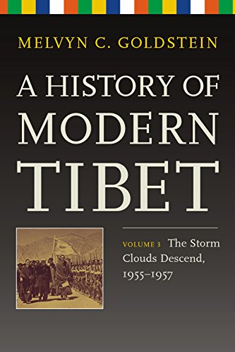9789381406380: A History of Modern Tibet, Volume 3:: The Storm Clouds Descend 1955-1957
