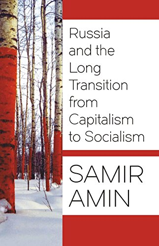 9789381406601: Russia and the Long Transition from Capitalism to Socialism