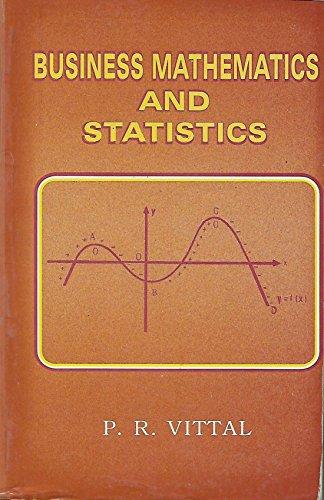 9789381430552: Business Mathematics and Statistics