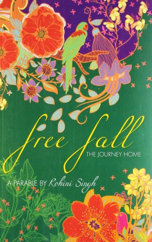 Free Fall - The Journey Home: Singh; Rohini
