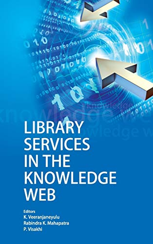 Library Services in the Knowledge Web (Collection: Edited by K.