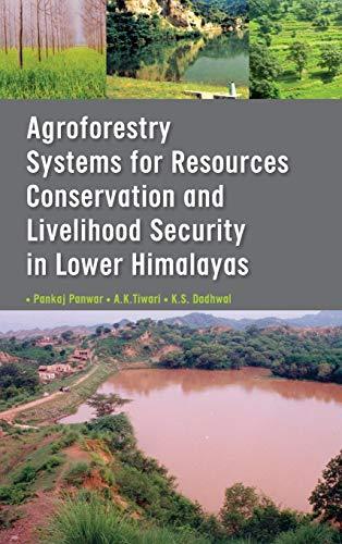 Agroforestry Systems for Resource Conservation and Livelihood: Pankaj Panwar,A.K. Tiwari,K.S.