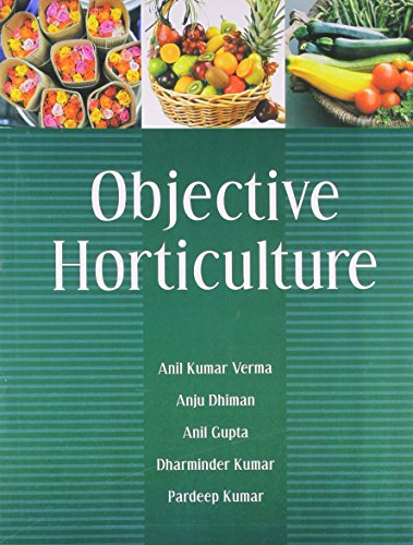 Objective Horticulture: Anil Kumar Verma,