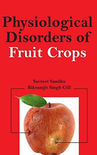 9789381450581: Physiological Disorders of Fruit Crops