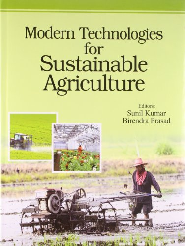Modern Technologies for Sustainable Agriculture: edited by Sunil