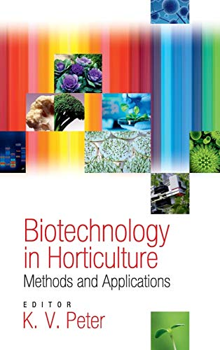 9789381450918: Biotechnology in Horticulture: Methods and Applications