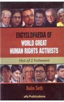 Encyclopaedia of World Great Human Rights Activists: Edited by Nalin