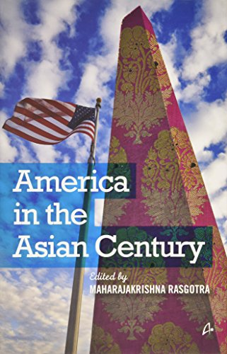 9789381506288: America in the Asian Century