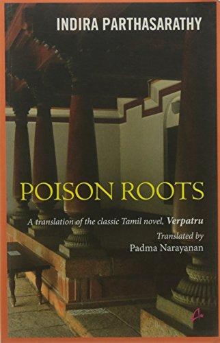 Poison Roots: Indira Parthasarathy