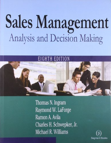Sales Management: Analysis & Decision Making: Thomas N. Ingram,Raymond