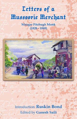 Letters of a Mussoorie Merchant: Mauger Fitzhugh: Ruskin Bond